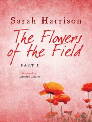 cover image of The Flowers of the Field, Part 1