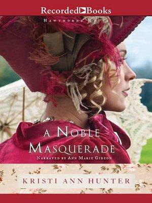 cover image of A Noble Masquerade