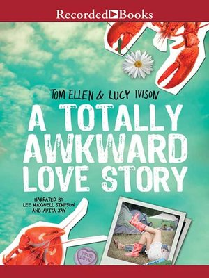 cover image of A Totally Awkward Love Story