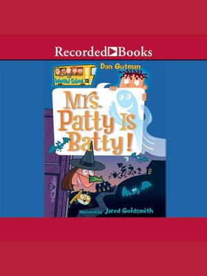 cover image of Mrs. Patty is Batty