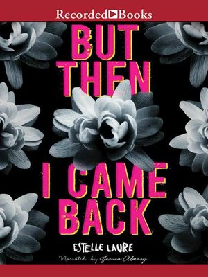 cover image of But Then I Came Back
