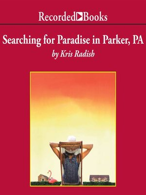 cover image of Searching for Paradise in Parker, PA