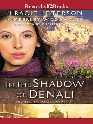 cover image of In the Shadow of Denali