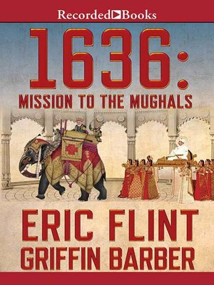cover image of 1636: Mission to the Mughals