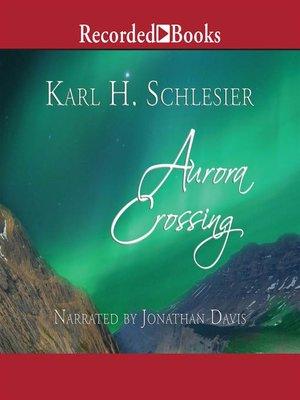 cover image of Aurora Crossing