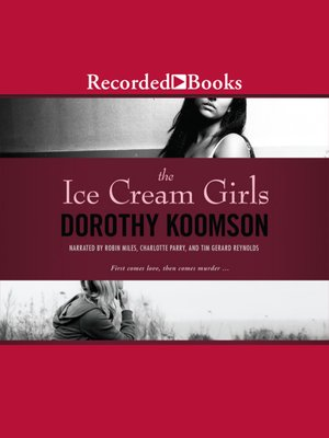 cover image of The Ice Cream Girls