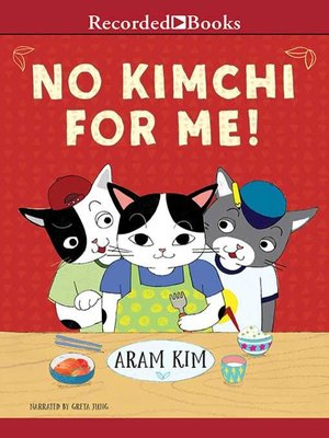 cover image of No Kimchi for Me!