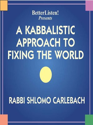 cover image of A Kabbalistic Approach to Fixing the World