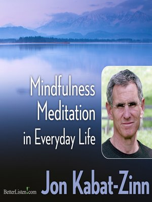 cover image of Mindfulness Meditation in Everyday Life