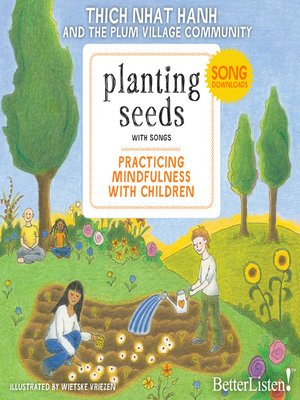 cover image of Planting Seeds, Practicing Mindfulness with Children