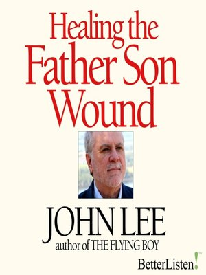 cover image of Healing the Father Son Wound