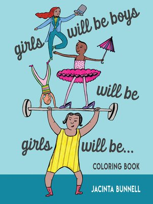 cover image of Girls Will Be Boys Will Be Girls