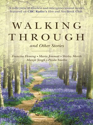 cover image of Walking Through and Other Stories