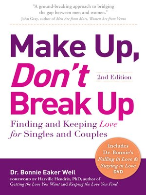 Make up dont break up by dr bonnie eaker weil overdrive make up dont break up finding and keeping love fandeluxe Images