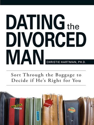 Dealing with dating a divorced man