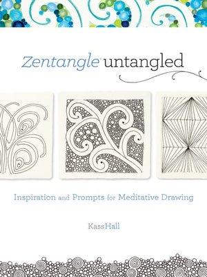 cover image of Zentangle Untangled