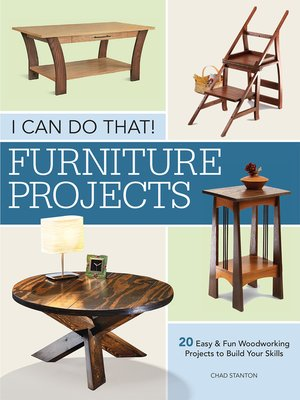 cover image of I Can Do That--Furniture Projects