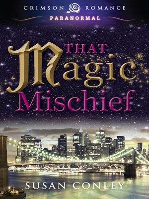 cover image of That Magic Mischief