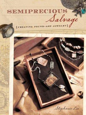 cover image of Semiprecious Salvage