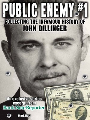 cover image of Public Enemy #1 - the Infamous History of John Dillinger
