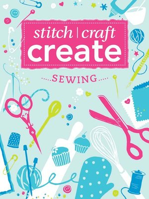 cover image of Stitch, Craft, Create: Sewing