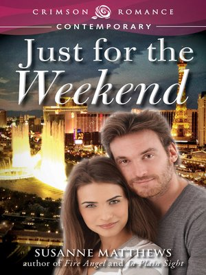 cover image of Just for the Weekend