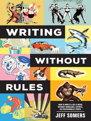 cover image of Writing Without Rules