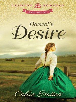 cover image of Daniel's Desire