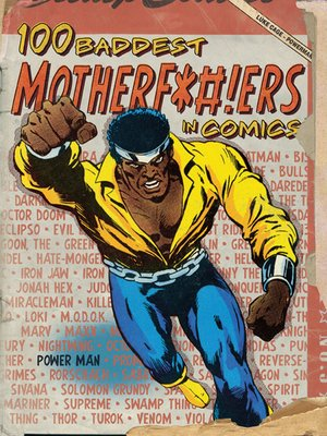 cover image of 100 Baddest Mother F*#!ers in Comics