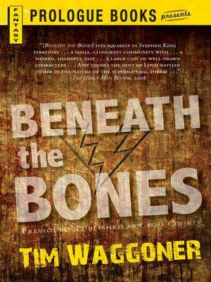 cover image of Beneath the Bones