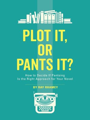 cover image of Plot It, or Pants It?