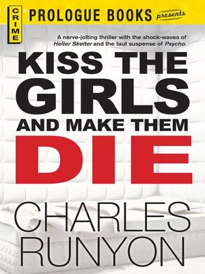 cover image of Kiss The Girls and Make Them Die