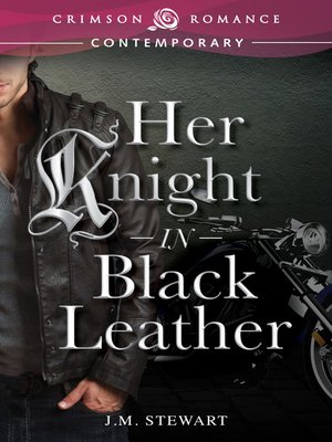 cover image of Her Knight in Black Leather
