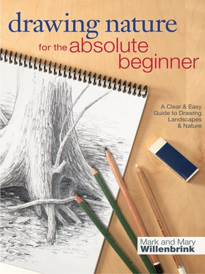 cover image of Drawing Nature for the Absolute Beginner