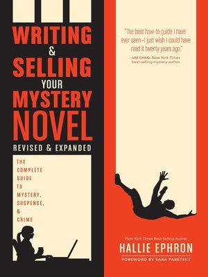 cover image of Writing and Selling Your Mystery Novel Revised and Expanded Edition
