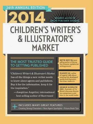 cover image of 2014 Children's Writer's & Illustrator's Market
