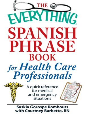 cover image of The Everything Spanish Phrase Book for Health Care Professionals