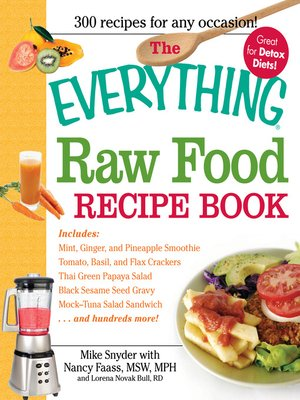 The everything raw food recipe book by mike snyder overdrive the everything raw food recipe book forumfinder Image collections