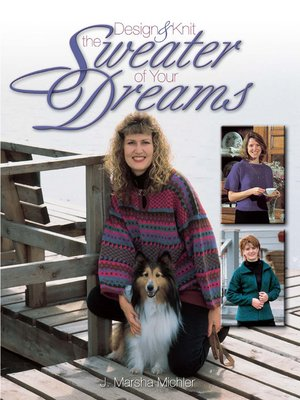 cover image of Design & Knit the Sweater of Your Dreams