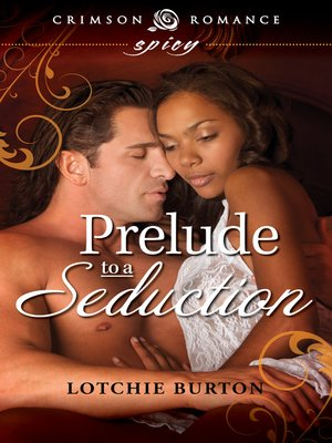 cover image of Prelude to a Seduction