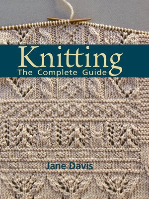 cover image of Knitting--The Complete Guide