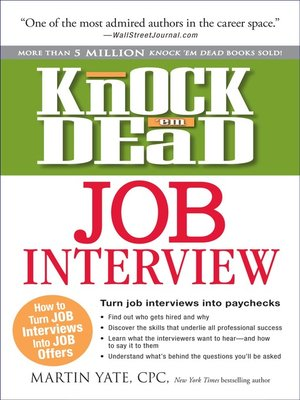 Knock 'em Dead Job Interview by Martin Yate · OverDrive: eBooks ...