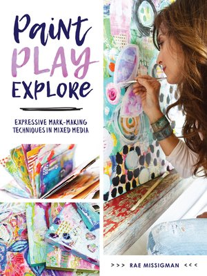 cover image of Paint, Play, Explore