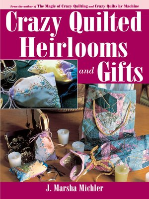 cover image of Crazy Quilted Heirlooms & Gifts