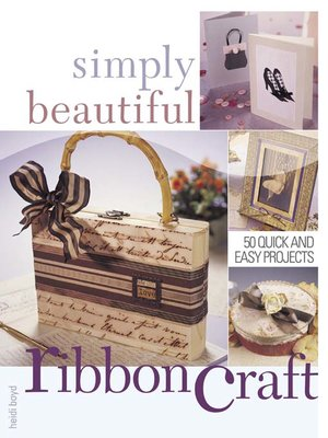 cover image of Simply Beautiful Ribboncraft