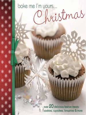 cover image of Bake Me I'm Yours... Christmas