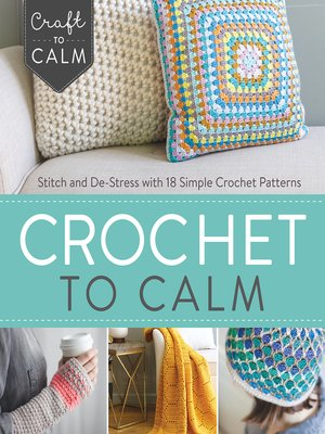 cover image of Crochet to Calm