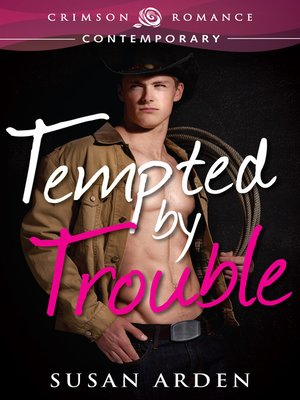 cover image of Tempted by Trouble
