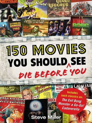 cover image of 150 Movies You Should Die Before You See