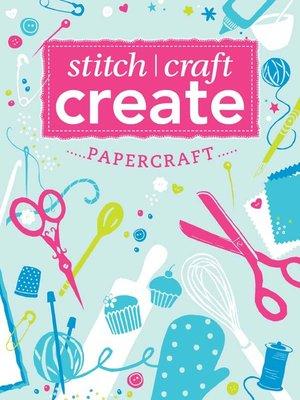 cover image of Stitch, Craft, Create: Papercraft